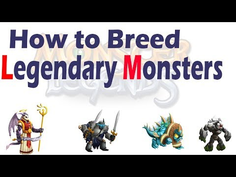 How to Breed Legendary Monsters - Monster Legends  - 2018