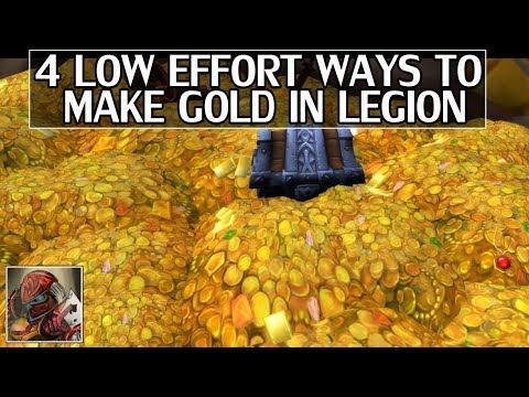 4 Semi-Low Effort Ways to Make Gold in Legion WoW