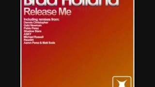 Brad Holland - Release Me (Gabi Newman Mix)