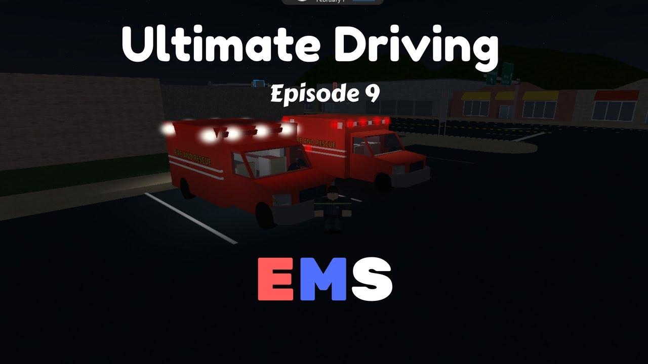 Roblox Ultimate Driving | EMS| Ep 9 Ambulance Patrol!