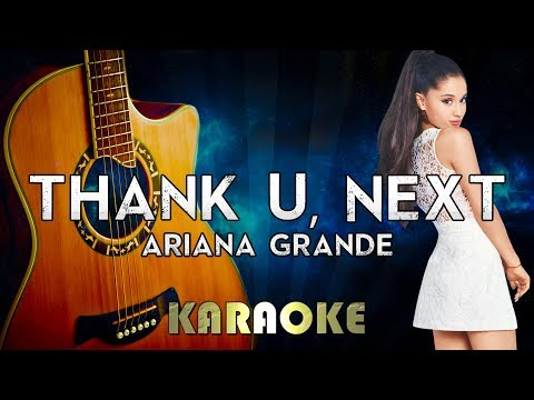 Ariana Grande - thank u next Acoustic Guitar Karaoke Instrumental