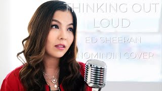 Baixar Thinking Out Loud | Ed Sheeran | Nominjin Cover