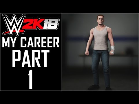 """WWE 2K18 - My Career - Let's Play - Part 1 - """"MyPlayer Creation (MyJobber)"""" 