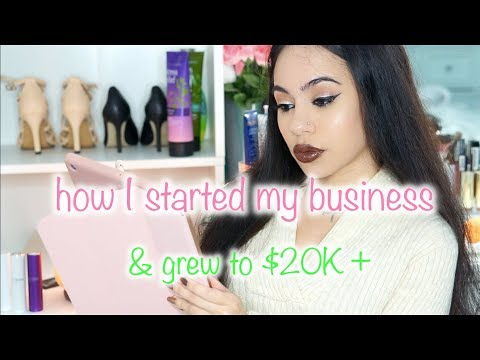 HOW I STARTED MY BUSINESS! $20K ONLINE ENTREPRENEUR