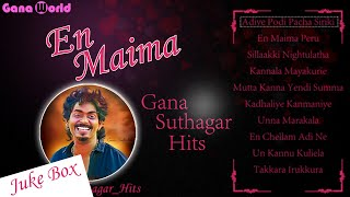 Gana Suthakar Hits | Gana Suthakar Juke Box | Jukebox | Tamil
