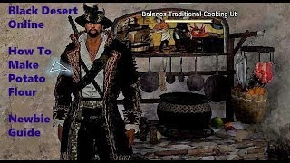 Black Desert Online How to make Potato Flour?
