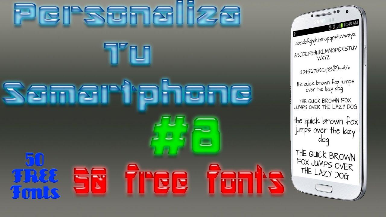 Personaliza Tu Smartphone Capitulo #8 - 50 Free Fonts -