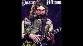 Watch Duane Allman Please Be With Me video