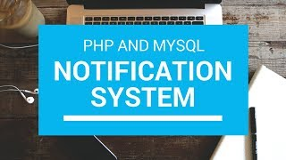 Notification System in PHP and MySql Tutorial with Source Code