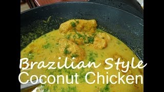 Brazilian Style Coconut Chicken -- The Frugal Chef