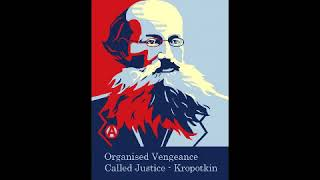 Organised Vengeance called Justice - Peter Kropotkin