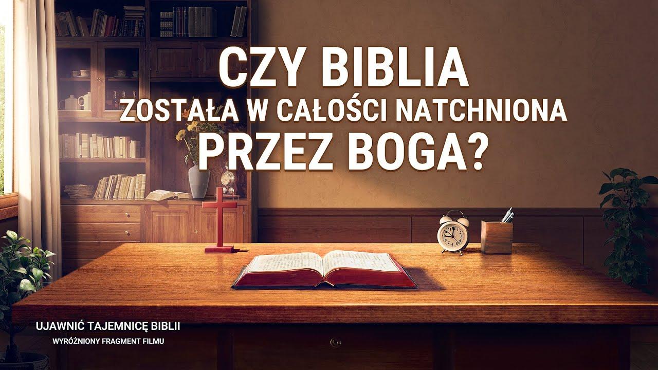 """Film ewangeliczny """"Ujawnić tajemnicę Biblii"""" Klip filmowy (4) – Czy Biblia została w całości natchniona przez Boga?"""