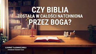 """Film biblijny """"Ujawnić tajemnicę Biblii"""" Klip filmowy (4) – Czy Biblia została w całości natchniona przez Boga?"""