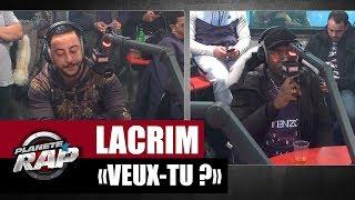 """Lacrim """"Veux-tu ?"""" feat. Ninho #Plane?teRap"""