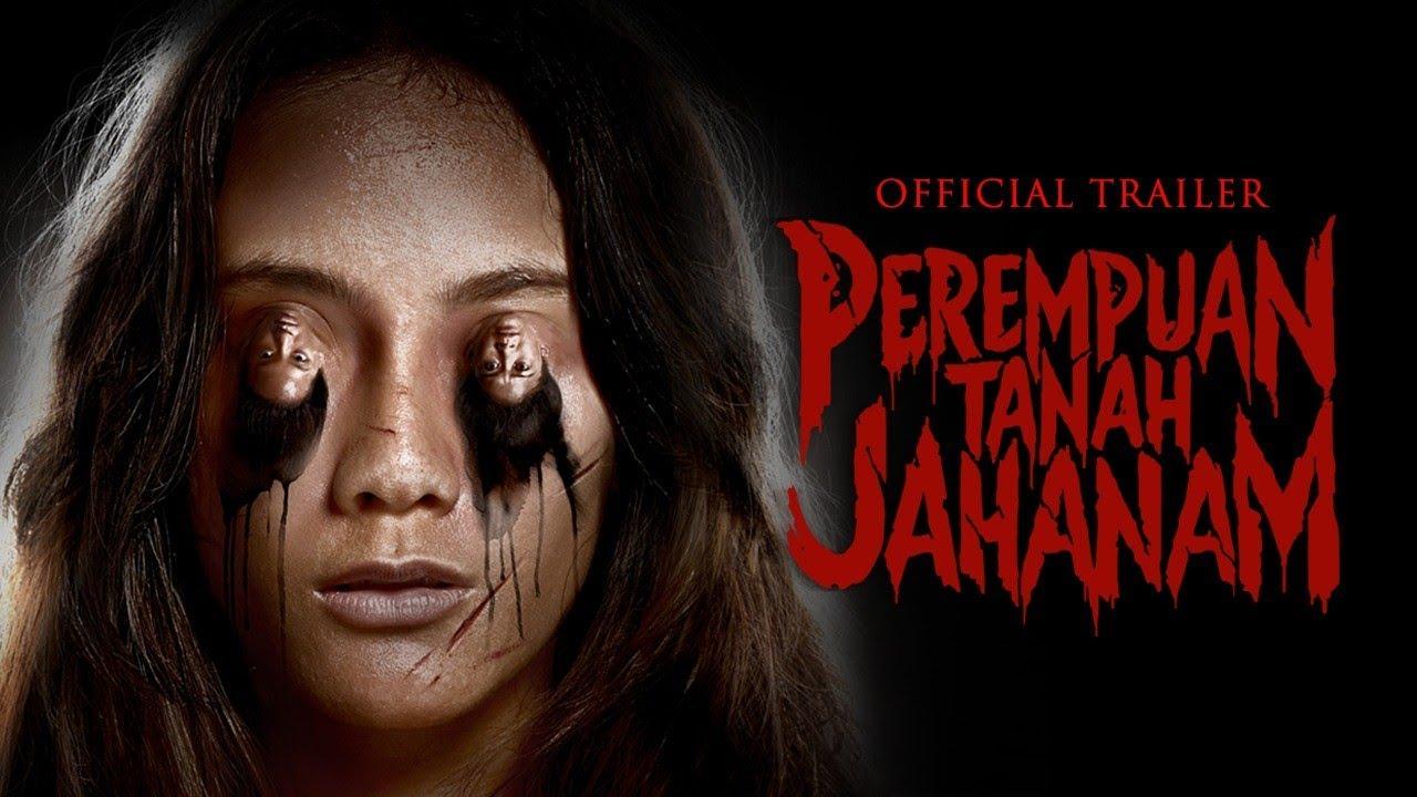 Download PEREMPUAN TANAH JAHANAM | Official Trailer | 17 OKTOBER 2019