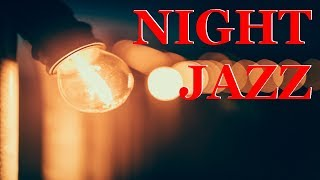 Night of Smooth Jazz - Relaxing Background Chill Out Music - Saxphone Jazz for Studying, Sleep, Work