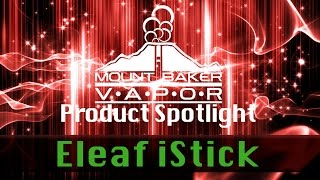 Vapor Product Spotlight - Eleaf iStick 20W Regulated E-Cigarette Mod(Visit our website: http://www.mtbakervapor.com/advanced-e-cigs/istick-eleaf-20w-vv-vw-box-mod-by-ismoka/ This week Mt Baker Vapor covers the iStick Box ..., 2014-11-26T23:13:23.000Z)