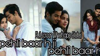 Whatsapp status : Janhvi Kapoor | Ishaan Khatter | Pehli bar h ji pehli bar h ji | love What'sapp st