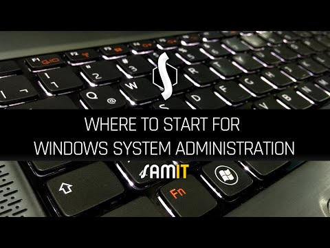 Where to Start for Windows System Administration