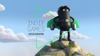 Google Play - Indie Games Accelerator
