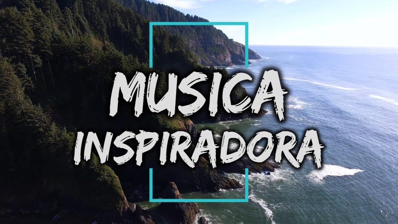 Música De Fondo Motivacional Música Para Videos Motivacionales