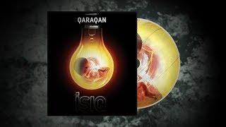Qaraqan - Ishiq