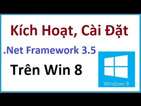 Cách Kích Hoạt Cài đặt .NET Framework 3.5 Trên Win 8