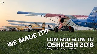 Video Day 6 - ARRIVAL - Low And Slow to Oshkosh 2018 download MP3, 3GP, MP4, WEBM, AVI, FLV Agustus 2018
