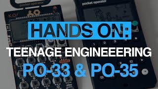 Teenage Engineering PO-33 KO! & PO-35 Speak - hands-on