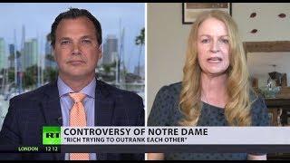 Over $1bn pledged for Notre Dame: Genuine generosity or donors just seeking PR? (DEBATE)