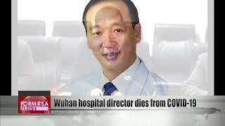Wuhan Hospital Director Dies From Covid-19