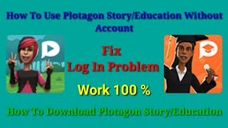 How To Fix Plotagon Log In Problem And Use It without Account On It