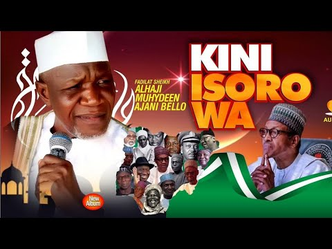 Download Kini Isoro Wa (What's Nigeria Problem) - 2020 Latest Bomblast from Sheikh Muyideen Ajani Bello