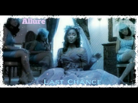 Allure - Last Chance (Official Music Video)