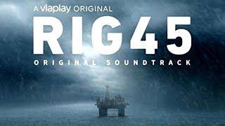 Rig 45 Soundtrack Tracklist