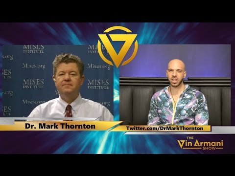 The Vin Armani Show (1/16/17) - Dr. Mark Thornton of Mises Institute