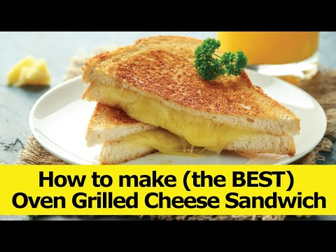 how-to-make-(the-best)-oven-grilled-cheese-sandwich