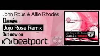 John Rous Alfie Rhodes Oasis Jojo Rose Remix Flipside Recordings