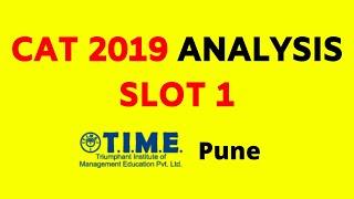 CAT 2019 Detailed Analysis - Slot 1