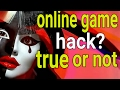 Online game hack ? True or not ? (Hindi)
