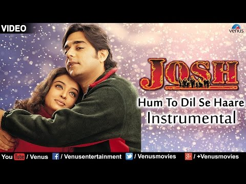 Hum To Dil Se Haare - Instrumental