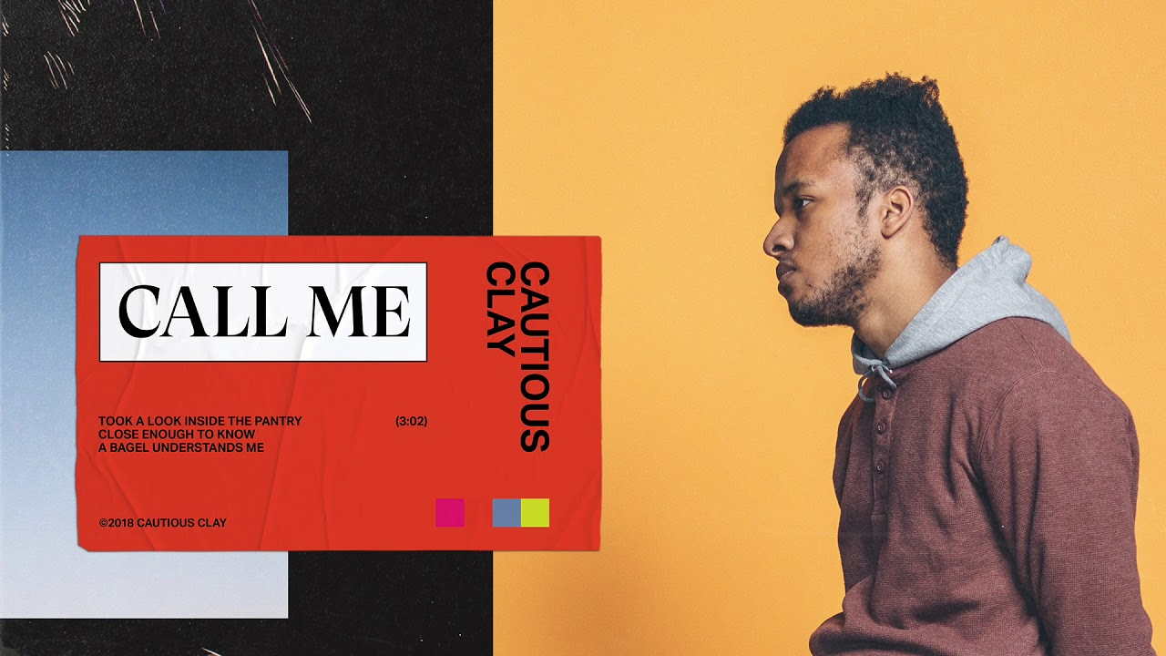 Cautious Clay Call Me Official Audio Youtube