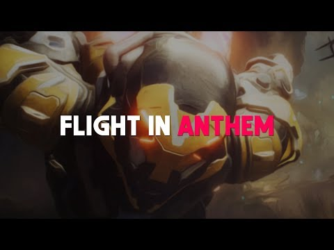 Anthem | The Power of Flight