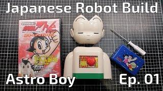 Building an Astro Boy Robot -  Episode 01