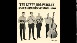 Ted Lundy, Bob Paisley & the Southern Mountain Boys - Orphan Child
