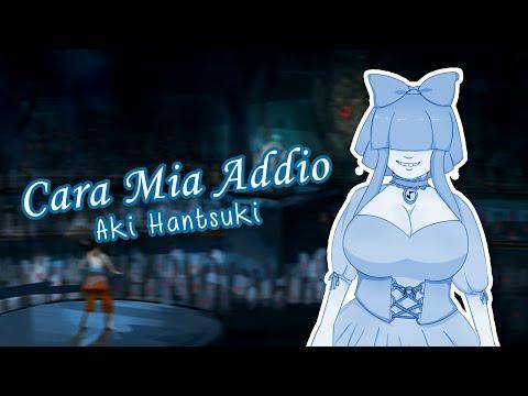 【UTAUカバー】 Cara Mia Addio【Aki Hantsuki Chai】 + tuned UST