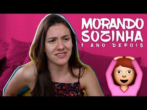 MORANDO SOZINHA (1 ano depois)