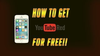 How to get youtube red for free 2017! FOREVER