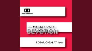 Devotion (Rosario Galati Remix)