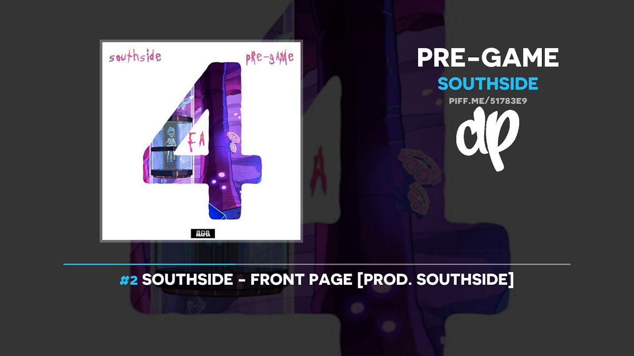 Southside — Pre-Game (FULL EP)
